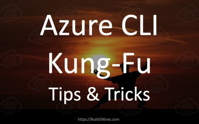 Azure CLI Kung-Fu Tips and Tricks