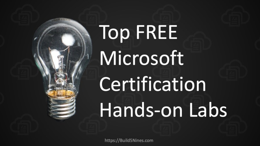 Top FREE Microsoft Certification Hands-on Labs