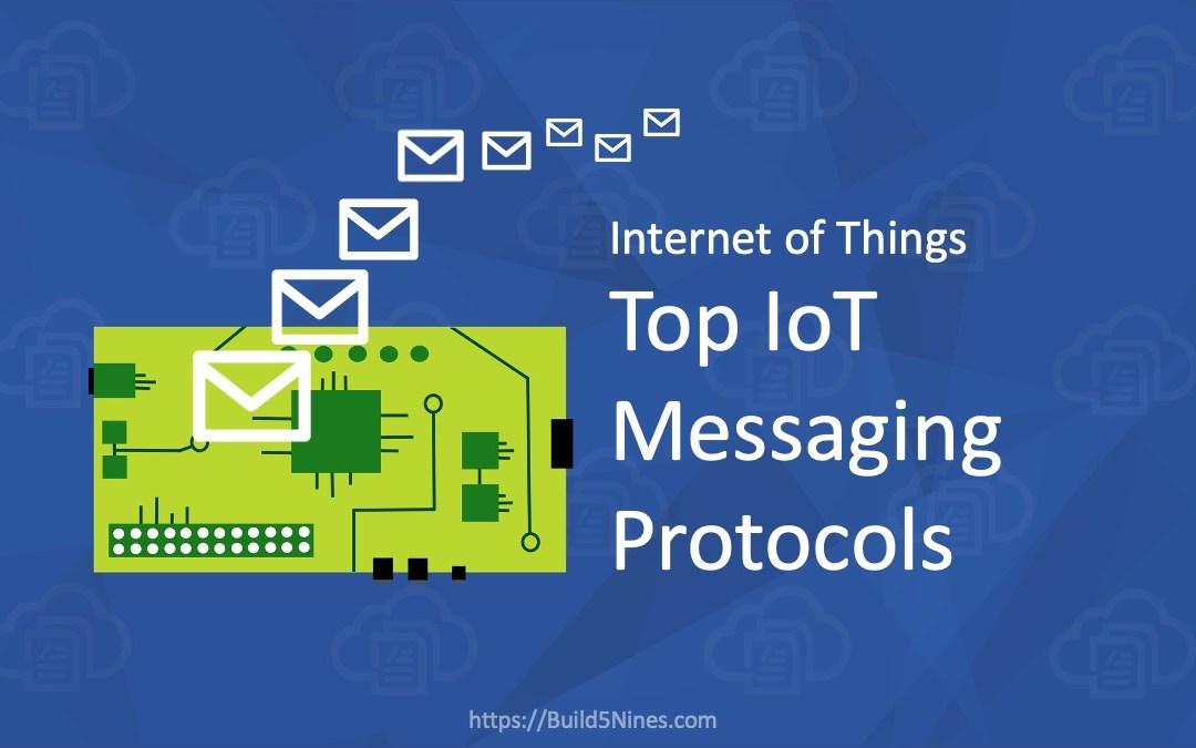 Top 5 IoT Messaging Protocols