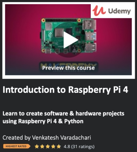 Introduction to Raspberry Pi 4 Course by Venkatesh Vardachari