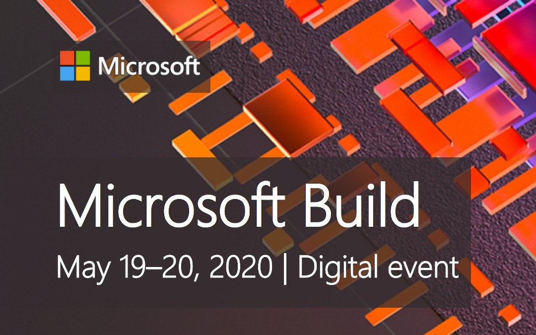Microsoft Build 2020 Registration Open – Free Virtual Event