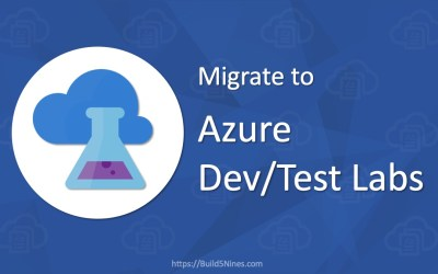 Migrate to Azure DevTest Labs