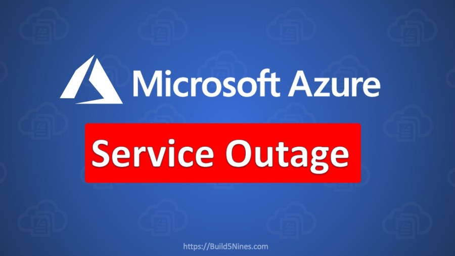 Azure AD is Down Blocking Access to Azure, Teams, and more! – September 28, 2020 Microsoft Azure Outage