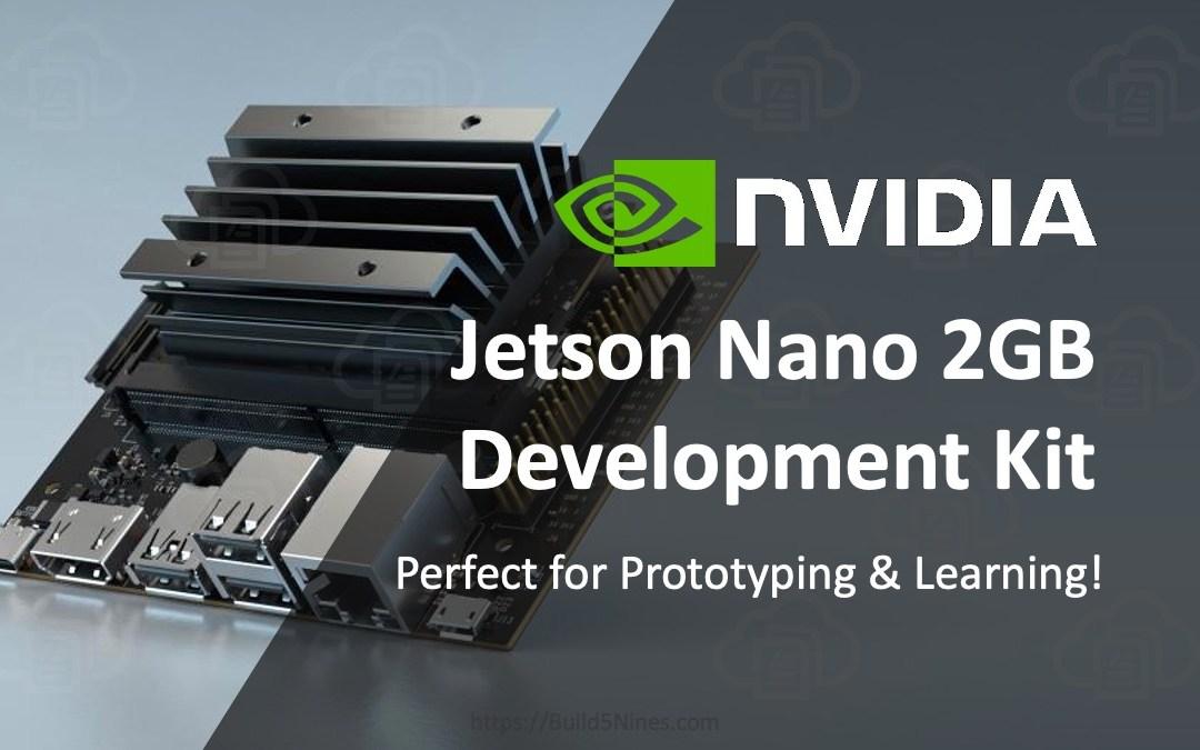 NVIDIA Releases Jetson Nano 2GB Developer Kit