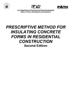 PRESCRIPTIVE METHOD FOR INSULATING CONCRETE FORMS IN RESIDENTIAL