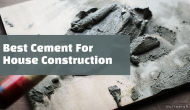 Best cement in India for house construction