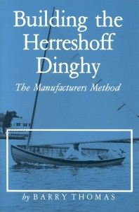 "This is the cover of ""Building the Herreshoff Dinghy"" by Barry Thomas."