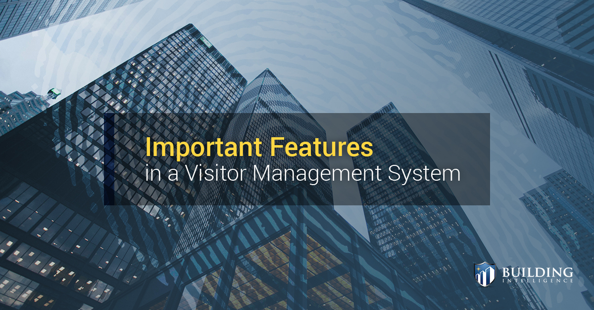 Important Features In A Visitor Management System