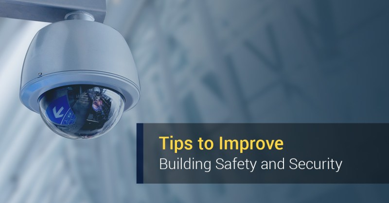 Tips To Improve Building Safety And Security