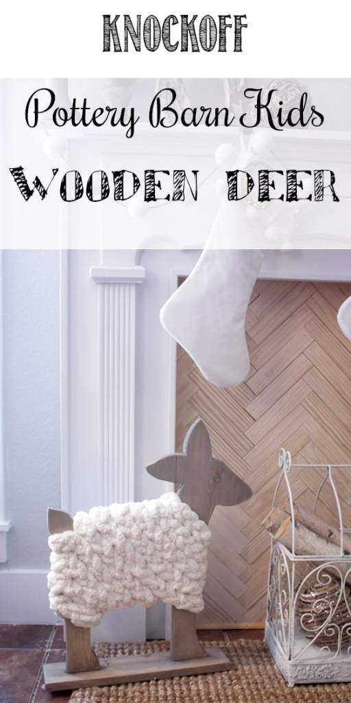 Knockoff Pottery Barn Kids Wooden Deer