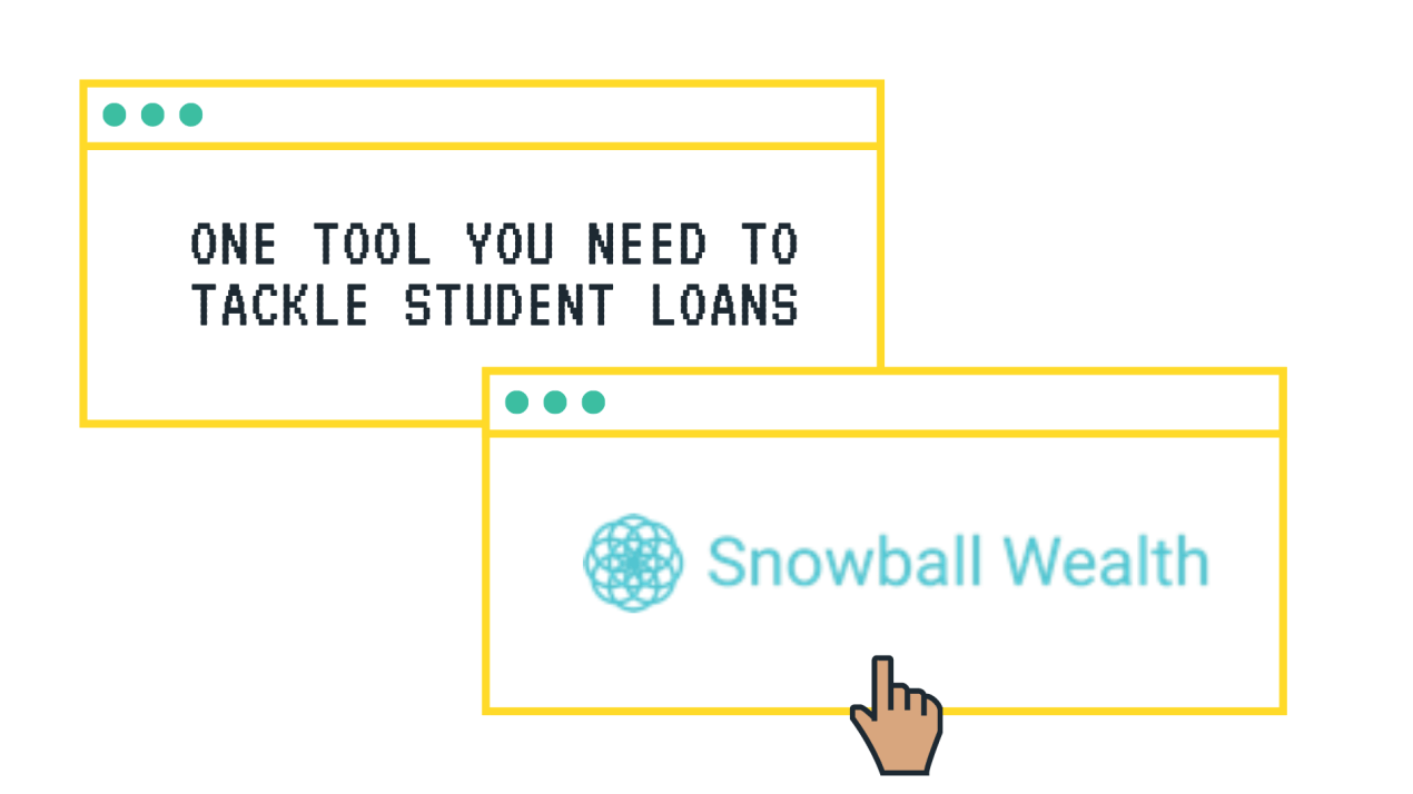 Tackle Student Loans with Snowball Wealth