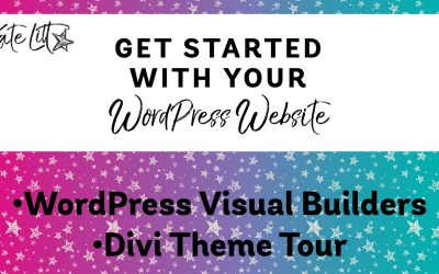 Setting Up Your Website Part 5: Using a WordPress Visual Builder and Tour of the Divi Theme