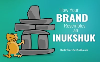 How Your Brand Resembles an Inukshuk