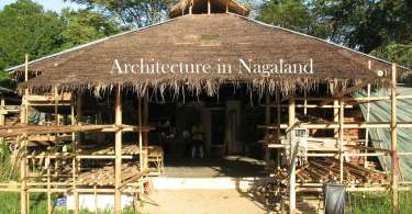 Nagaland Architecture