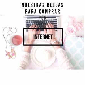Nuestras reglas para comprar por internet
