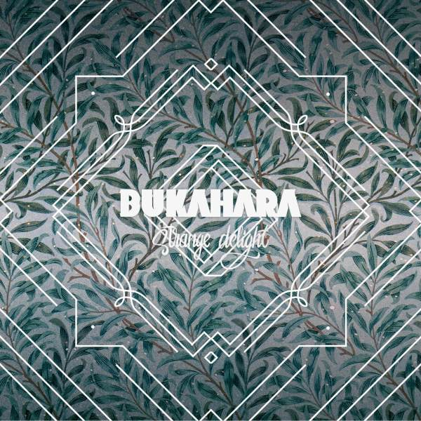 Bukahara-StrangeDElight_Cover