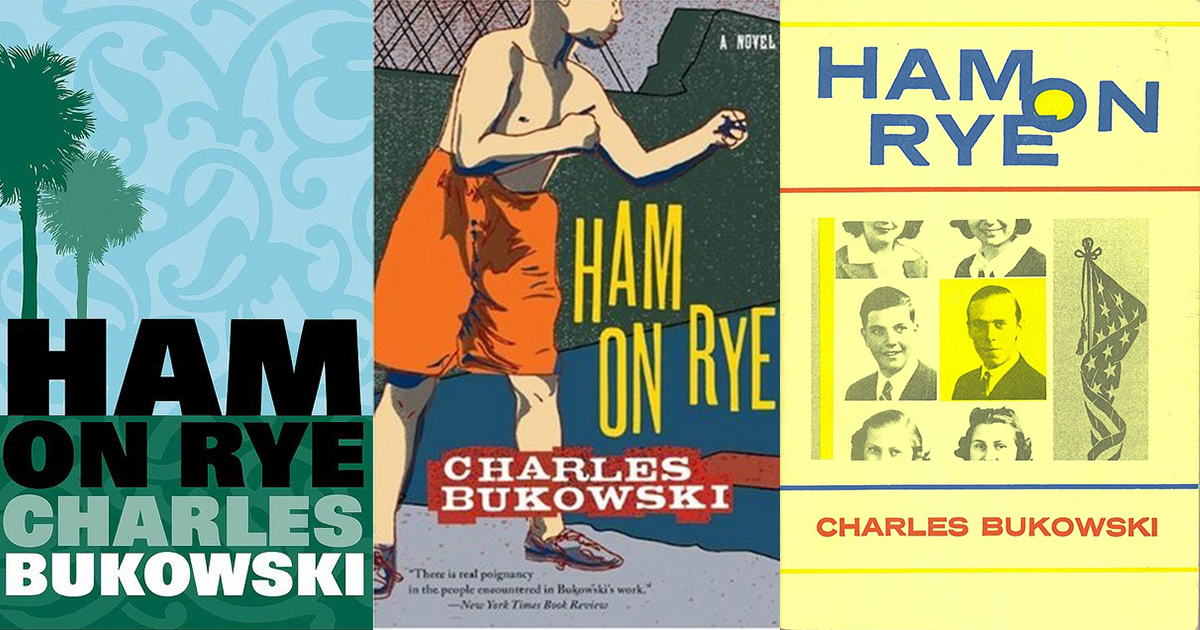 "Top 10 Quotes from the Charles Bukowski Novel ""Ham on Rye"""
