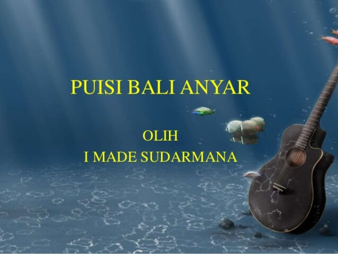 Contoh Puisi Bali Anyar