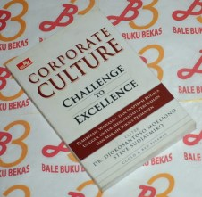 Corporate Culture: Challenge to Excellence