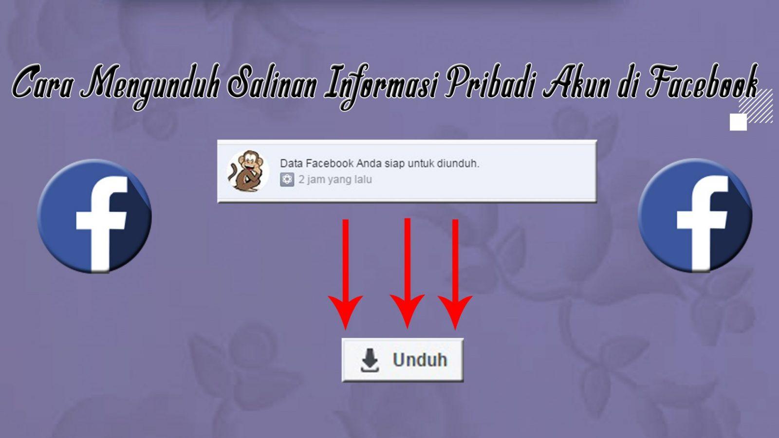 Cara Mengunduh Salinan Informasi Pribadi Akun di Facebook