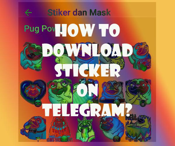 Cara cari dan download ratusan stiker di Telegram