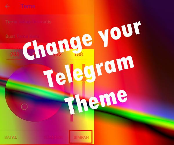 Cara mengganti tema di Telegram (buat sendiri atau download)
