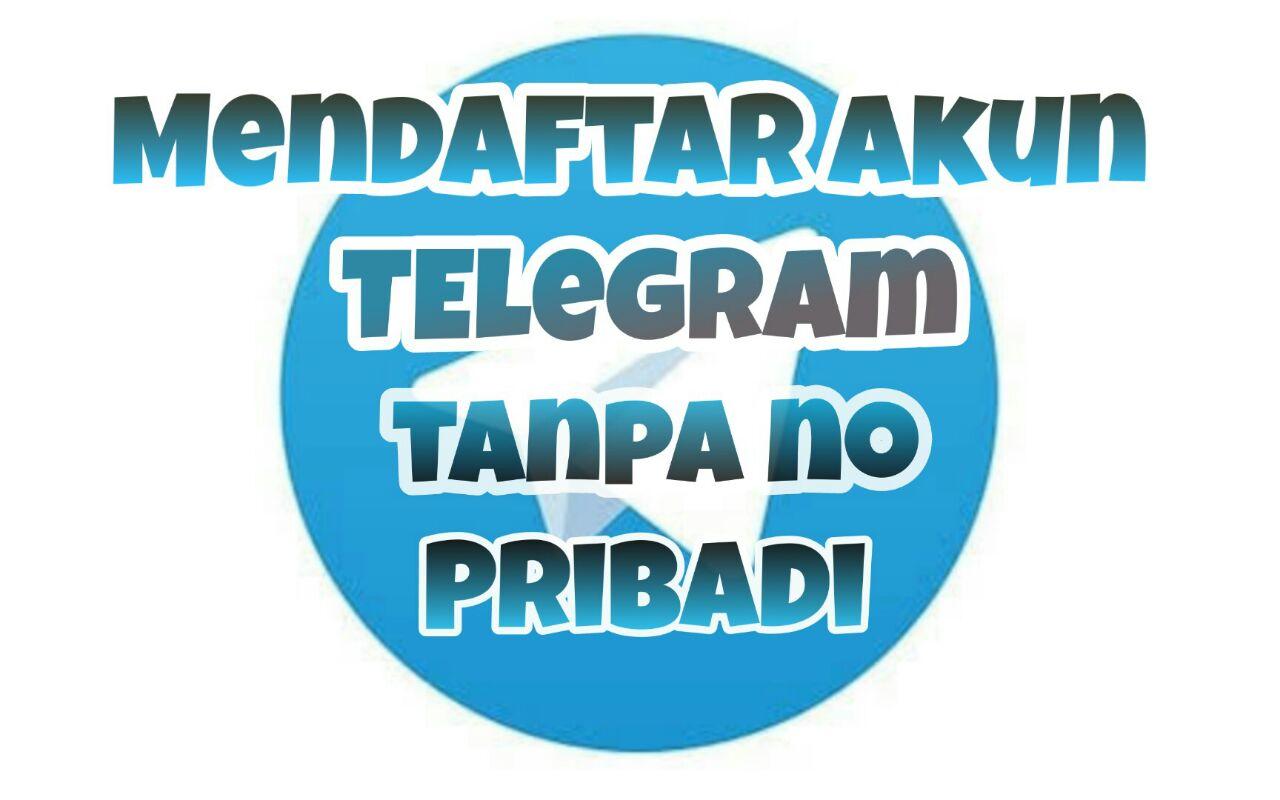 Cara mendaftar telegram tanpa nomor hp pribadi