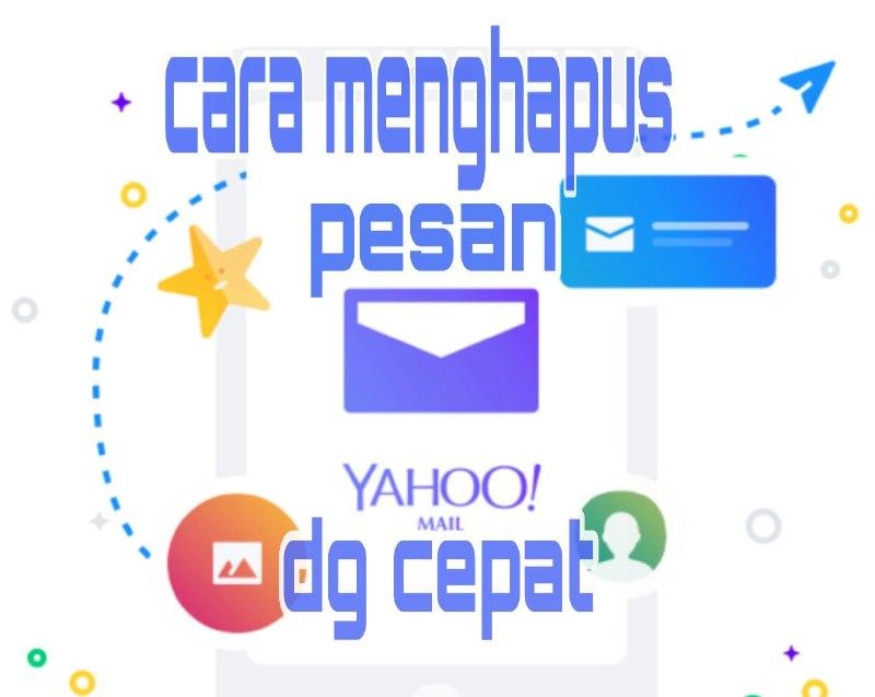Cara menghapus pesan email secara cepat di Yahoo