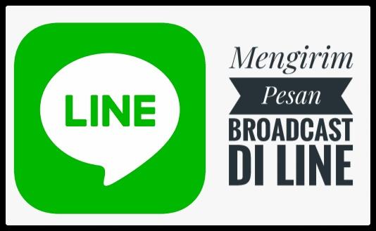 Cara kirim pesan Broadcast di LINE dengan Mudah