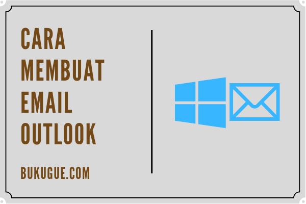 Cara membuat email Outlook atau Hotmail