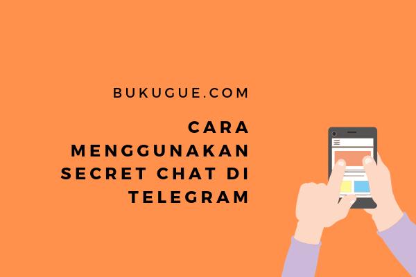 Cara menggunakan secret chat di telegram