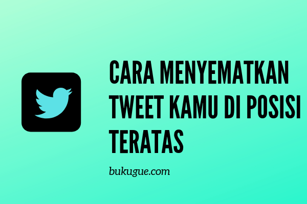 Cara menyematkan atau Pin tweet di profil twitter kamu
