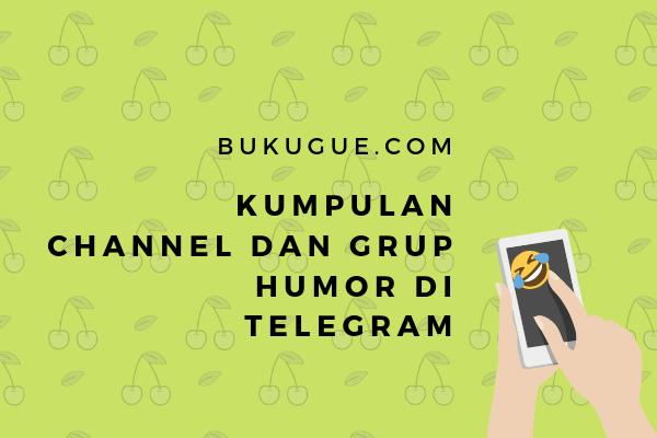 Kumpulan grup dan channel humor di Telegram