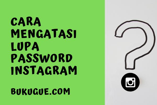 Lupa password instagram ? [masuk sini]