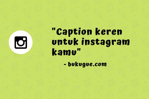 Inspirasi quotes terbaik untuk caption Instagram