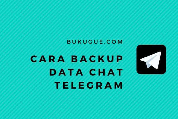 Cara export data telegram (untuk backup chat, kontak, dll)