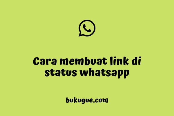Cara memasukkan link di status WhatsApp