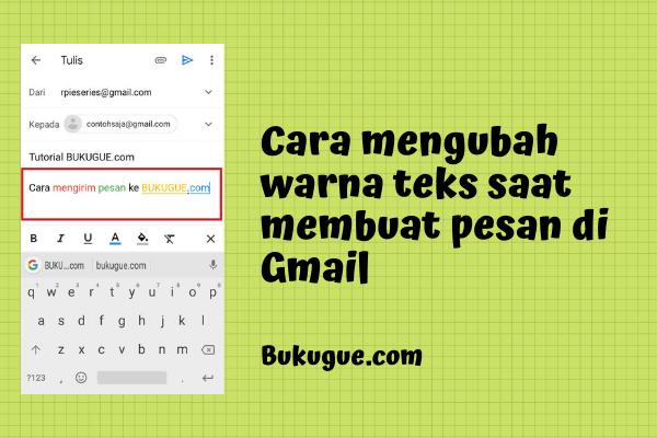 Cara mengubah warna teks saat membuat pesan di Gmail
