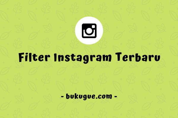 15 Face Filter Kece Untuk Instagram Story Kamu