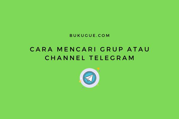 Cara mencari grup atau channel Telegram