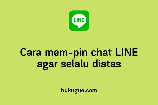 Cara mem-pin chat LINE agar selalu berada dipaling atas