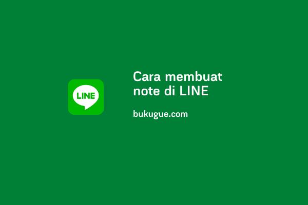 Cara membuat note di LINE