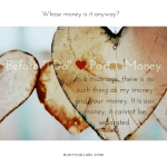 "Before ""I DO"" – Part 1 Money"
