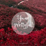 Compliment: You Are Prettyful