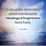 Love, Blessings & Forgiveness