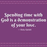 Time Spent With God