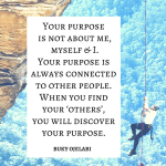 Your Purpose Is About Others.