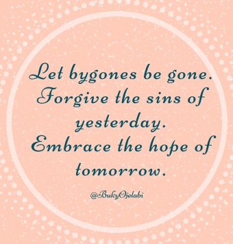 Let bygones be