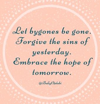 Let bygones be
