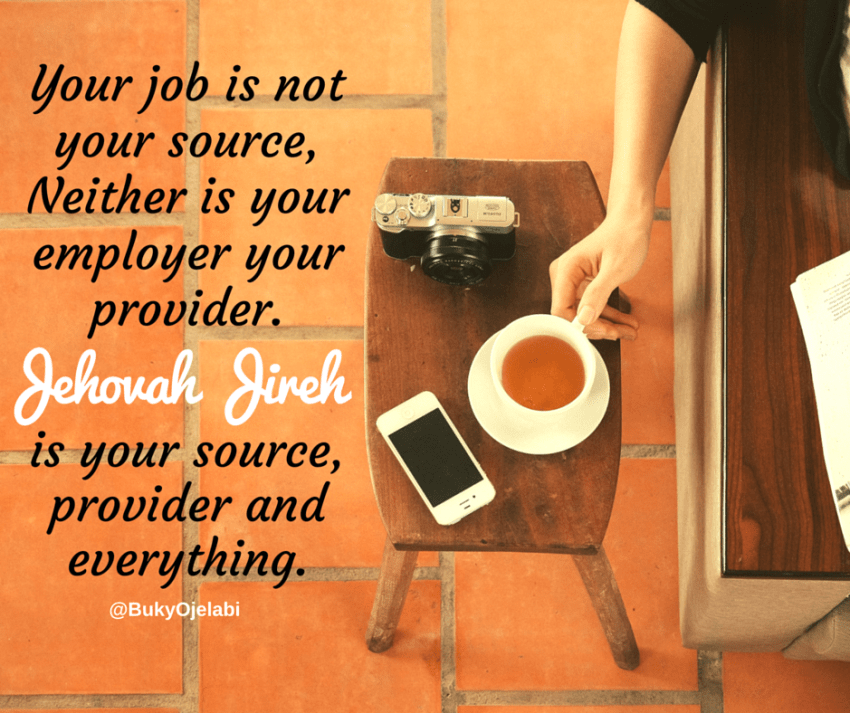 Your job is not your source.